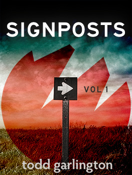 todd_garlington_signposts_vol_1_large
